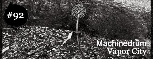Machinedrum - Vapor City