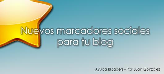 Nuevos marcadores sociales para tu blog