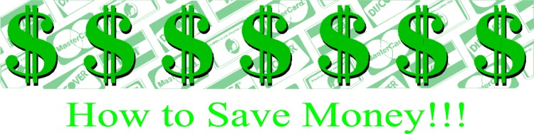 How to Save Money!