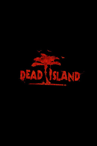 Dead Island IPhone Wallpaper Download