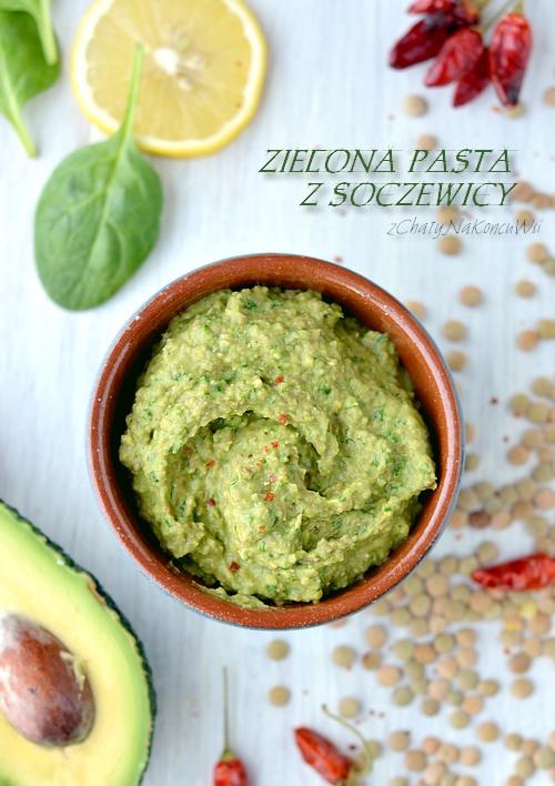 Zielona Pasta Z Soczewicy Z Chaty Na Koncu Wsi Blog Kulinarny