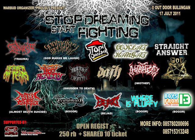 PICTURE INDONESIAN METAL FEST STOP DREAMING STAR FIGHTING WARBUD ORGANIZER