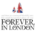 Forever in London!