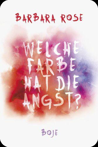 http://bountysbuecherwelt.blogspot.de/2014/05/rezension-welche-farbe-hat-die-angst.html