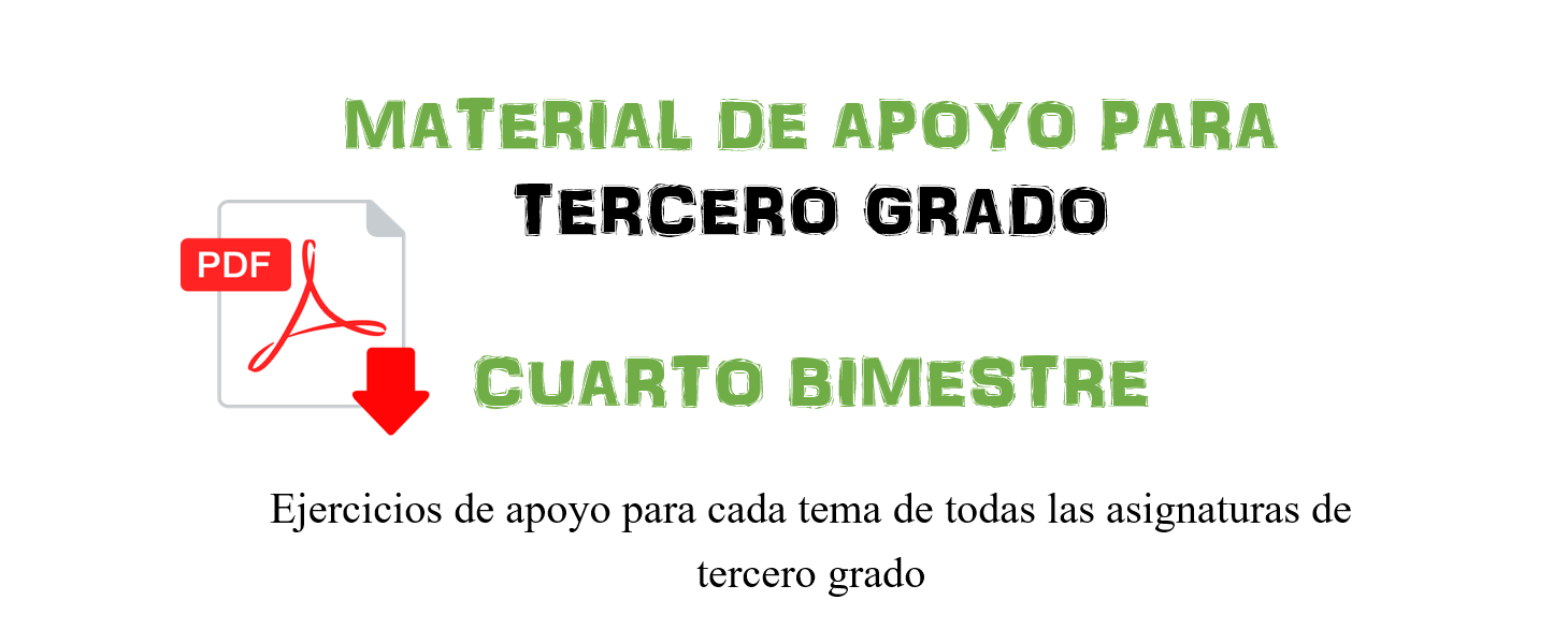 Material de Apoyo para Tercer Grado ~ Cuarto Bimestre - Recursos