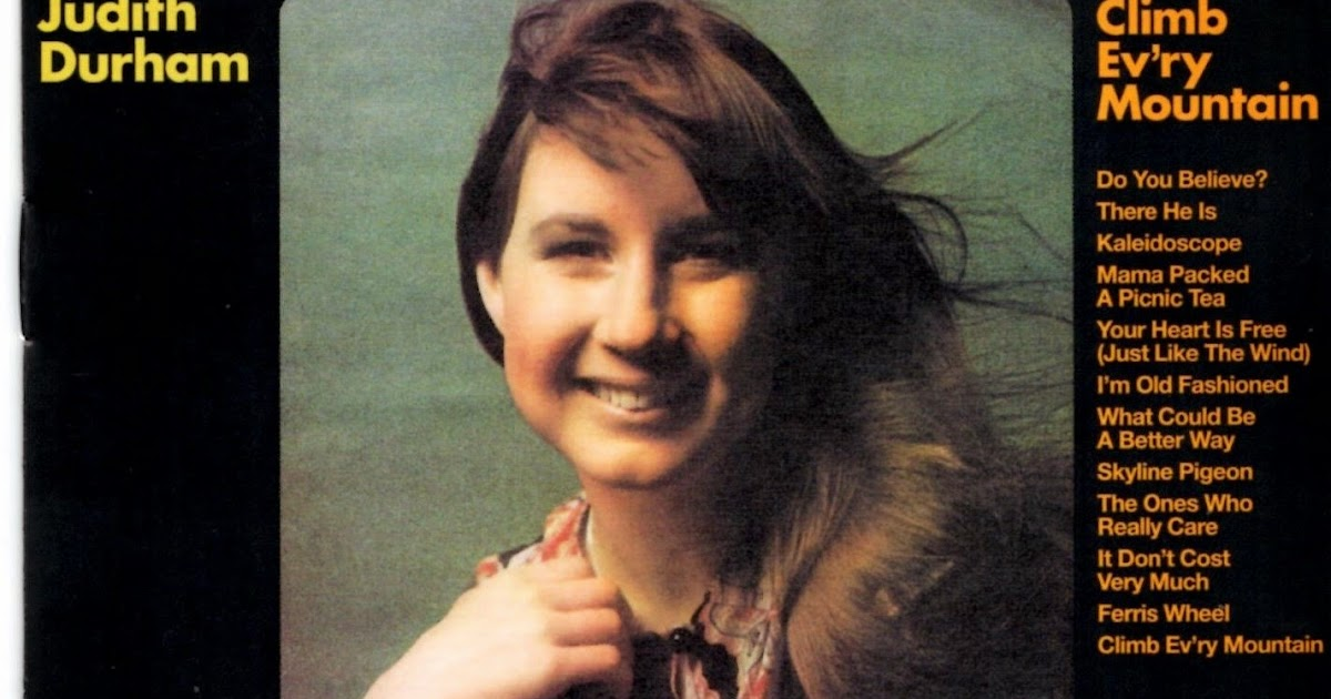 Judith Durham - Climb Ev'ry Mountain
