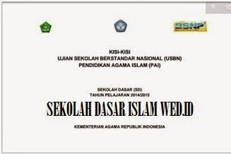 Kisi- Kisi UASBN Mapel PAI Tahun Ajaran 2014/2015