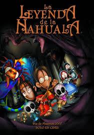 La leyenda De La Nahuala (2007) [Latino]