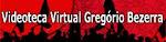 Videoteca Virtual Gregório Bezerra