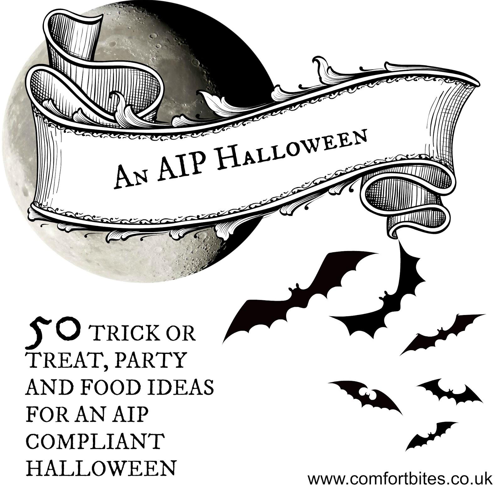 COMFORT BITES BLOG: 50 Spooky Ideas for An AIP Paleo Halloween (Boo!)