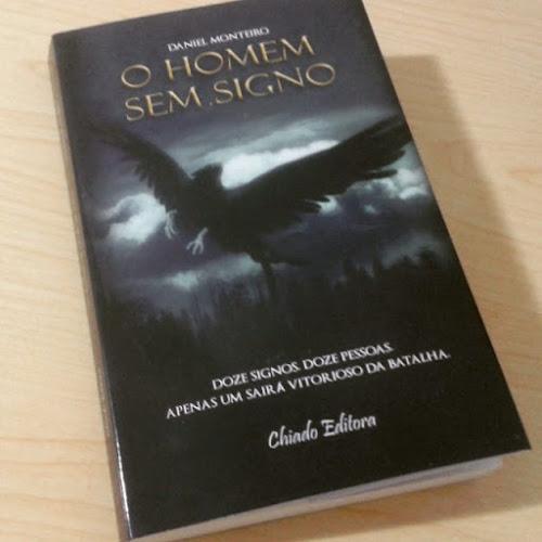 O Homem Sem Signo - Daniel Monteiro