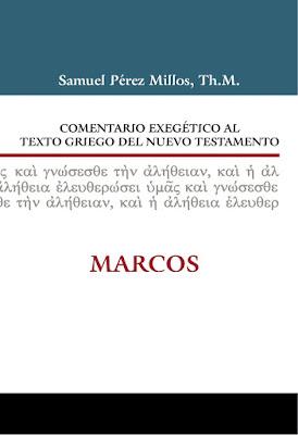 Comentario Exegético Al Texto Griego Del Nuevo Testamento-Marcos-