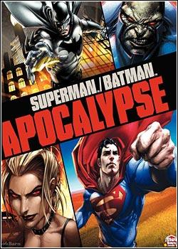 Superman E Batman: Apocalypse