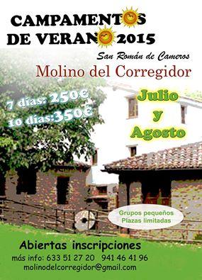 Julio y agosto de 2015: Campamentos de verano en el Molino del Corregidor de San Román de Cameros