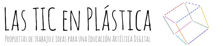 Las TIC en Plástica
