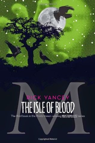 Cover of The Isle of Blood by Rick Yancey