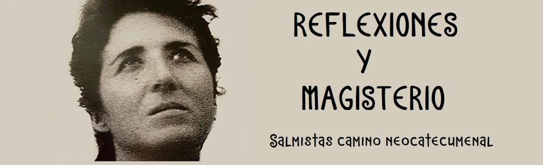 Reflexiones y Magisterio