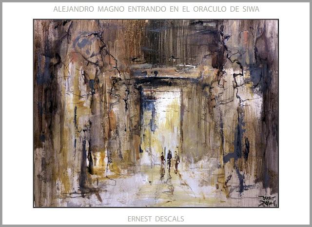 ALEJANDRO MAGNO-ARTE-ORACULO-SIWA-PINTURA-EGIPTO-AMON-RA-DIOSES-ANTIGUOS-ANUNNAKI-ARTISTA-PINTOR-ERNEST DESCALS-