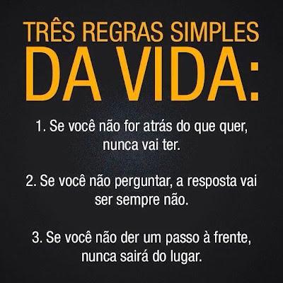 Frase:Três regras simples da vida