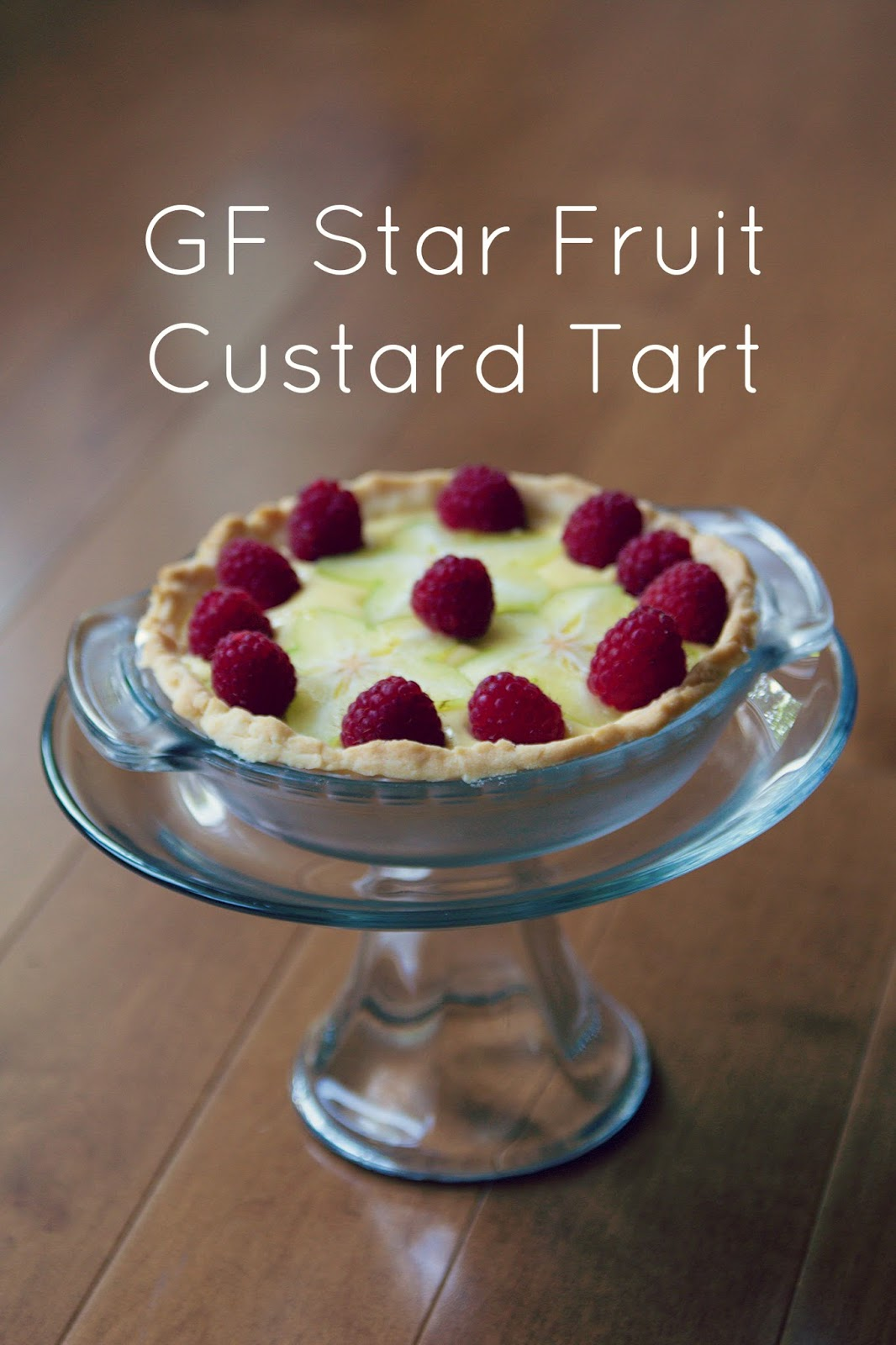 Lexalex: GF Star Fruit Custard Tart