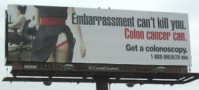 Photo of a billboard reading Embarrassment can't kill you. Colon cancer can, juxtaposed with a photo of a woman's butt