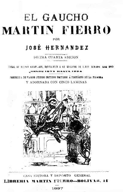 NOTAS SOBRE MARTÍN FIERRO             por Fernando Sorrentino