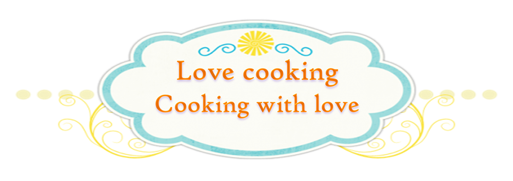Love Cooking, Cooking With Love
