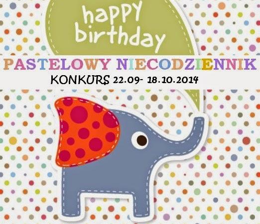 http://pastelowy-niecodziennik.blogspot.com/2014/09/konkurs-urodzinowy.html