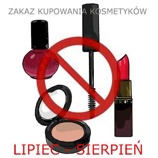 Wakacyjny zakaz kupowania kosmetyków - moja akcja :-)