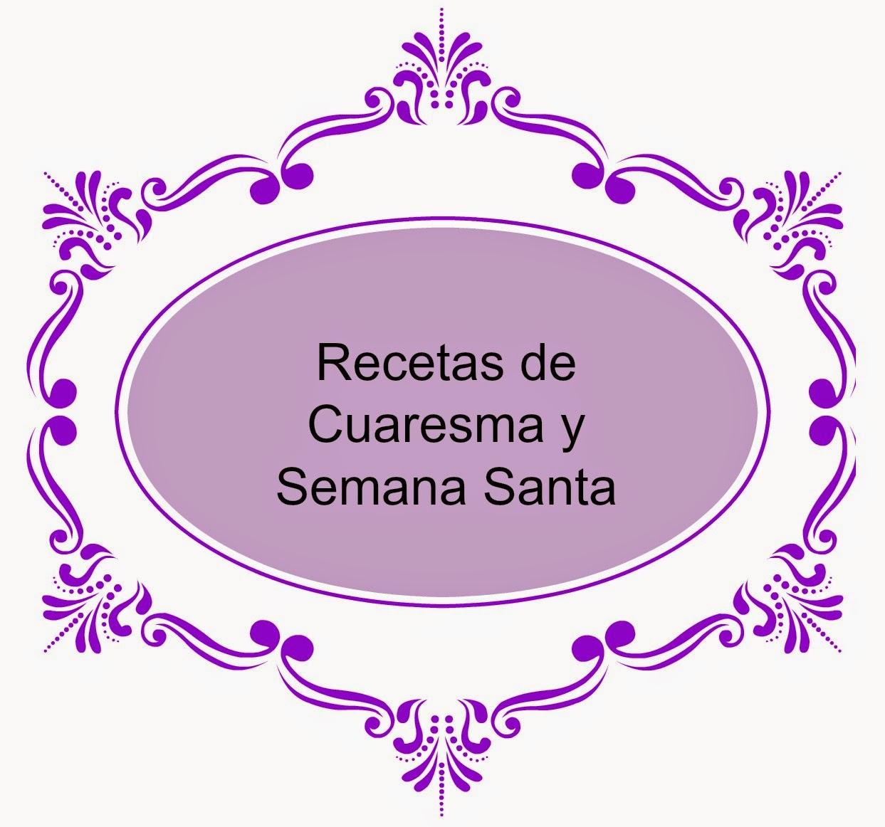 Recopilatorio Recetas Cuaresma y Semana Santa