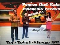 Gua Ingin Ikut Kuis Indonesia Cerdas, Tapi Takut Ditanya ........