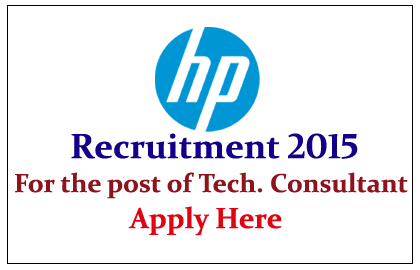HP Recruitment 2015 for the post of Technology Consultant