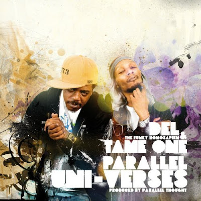 Del The Funky Homosapien & Tame One – Parallel Uni-Verses (CD) (2009) (FLAC + 320 kbps)