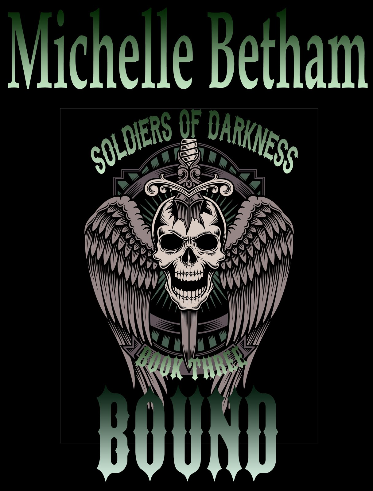 'Bound' - Soldiers of Darkness Book #3