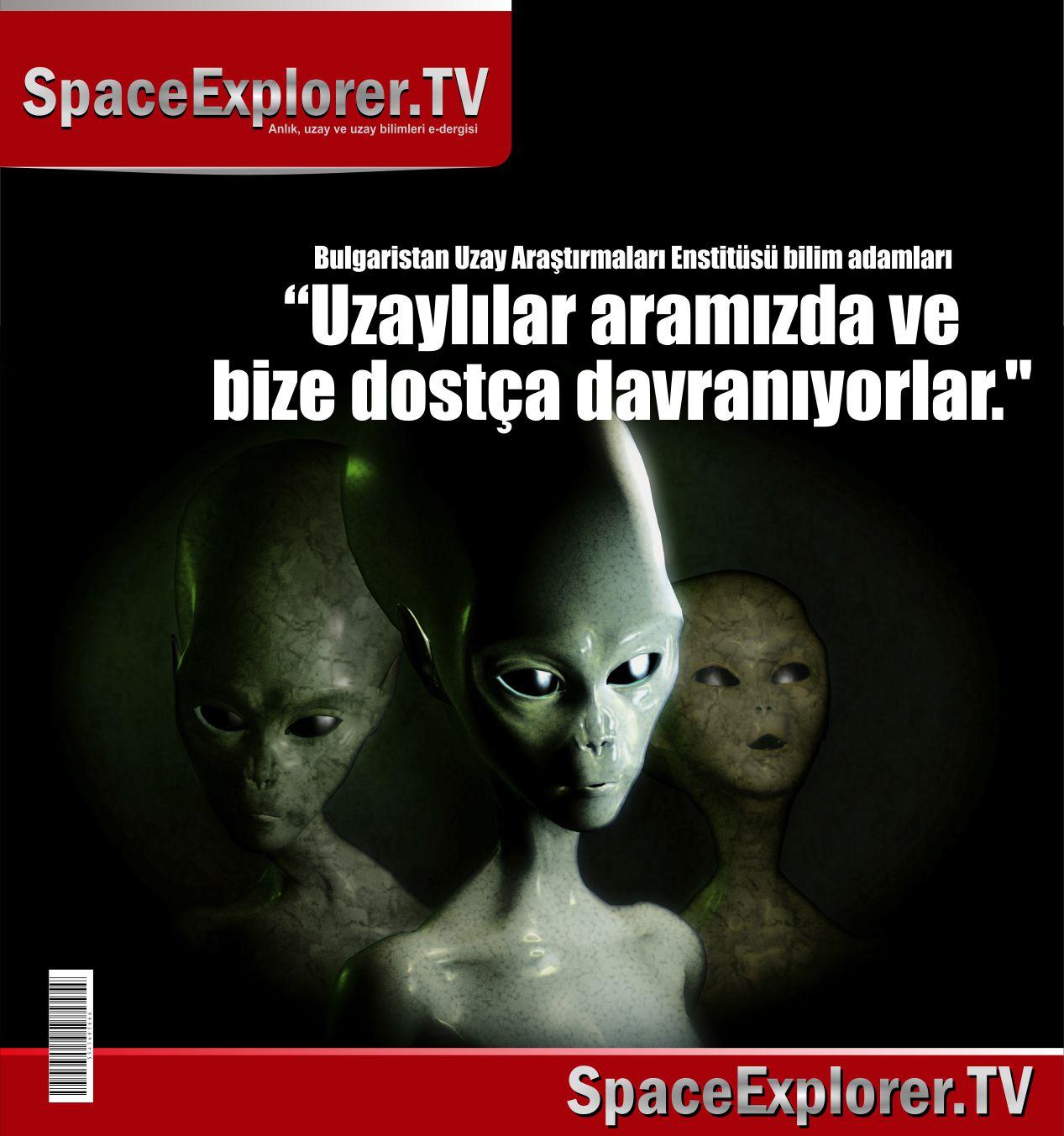 Bulgaristan, Uzaylılar, Uzaylılar var mı, Uzayda hayat var mı?, Evrende yalnız mıyız?, UFO, UFO'lar gerçek mi?, Space Explorer, Dünyadaki uzaylılar, Aramızdaki uzaylılar, Mars'ta yaşam var mı,