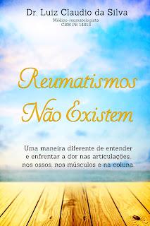 http://drluizclaudio.blogspot.com/2015/09/reumatismos-nao-existem-ebook.html