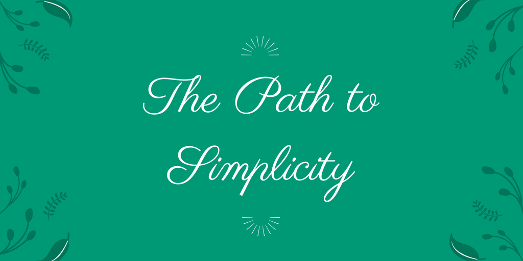 The Path to Simplicity