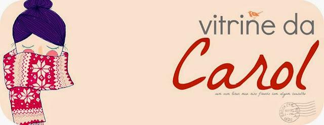 Vitrine da Carol