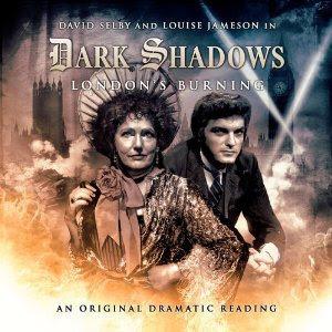 Dark Shadows London's Burning