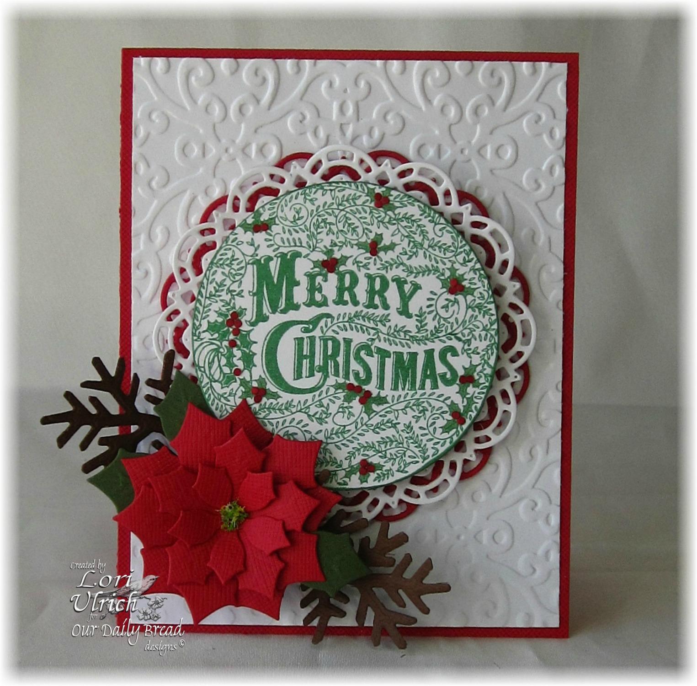 Stamps - Our Daily Bread Designs Merry Christmas Ornament, ODBD Custom Matting Circles Dies, ODBD Custom Doily Dies, ODBD Custom Peaceful Poinsettia's Dies, ODBD Custom Fancy Foliage Dies