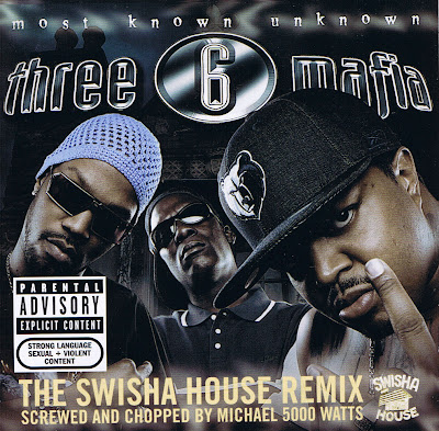 Three_6_Mafia-Most_Known_Unknown-(Screwed_&_Chopped)-2005-SUT
