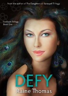 DEFY (Book One of the Trilogy 'Firstborn') by Raine Thomas
