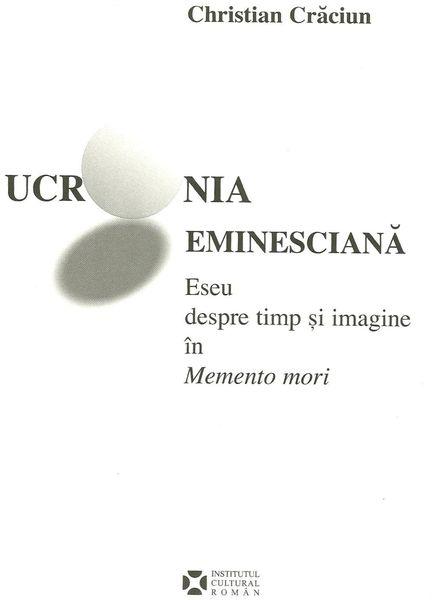 UCRONIA EMINESCIANĂ ed.I