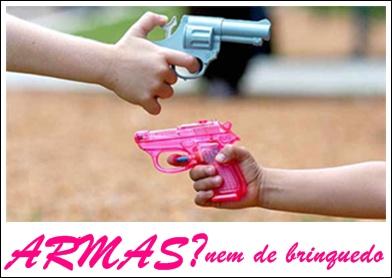 Vamos desarmar nossas crianças.