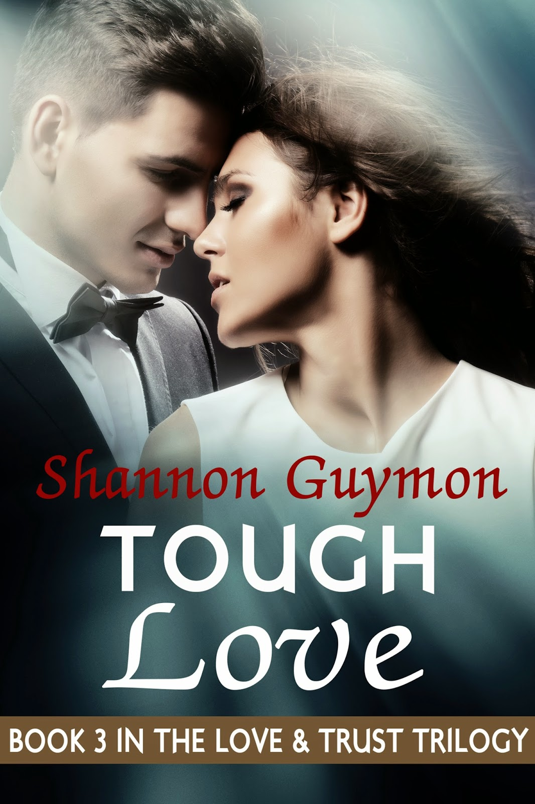 Which Mean Book 3 In The Love And Trust Trilogy, Tough Love Will Be Live  Before You Know It I'll Keep You Posted!