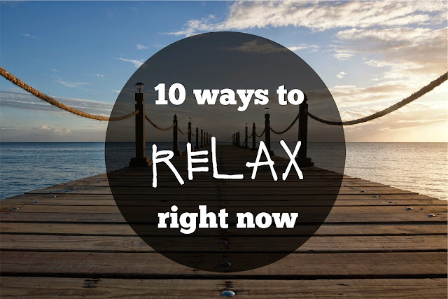 relax, tips, how to relax, ways to relax now