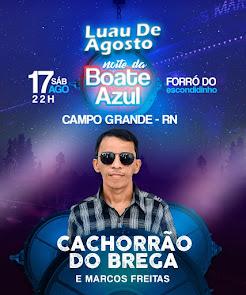 Luau de Agosto com Cachorrão do Brega no Forró do Escondidinho, em Campo Grande
