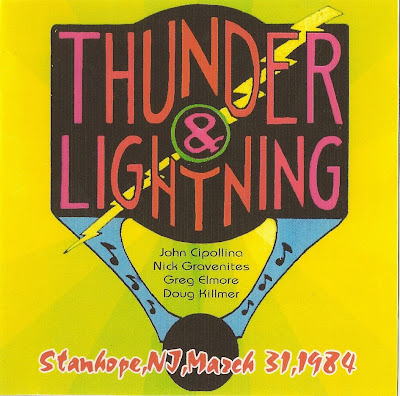 Thunder & Lightning (Aka Gravenites Cipollina Band) - 1984-03-31 (2 sets) - Stanhope House - Stanhope - New Jersey