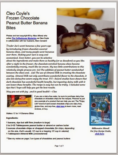 http://www.coffeehousemystery.com/userfiles/file/Cleo-Coyle_Chocolate-Peanut-Butter-Banana-Bites.pdf