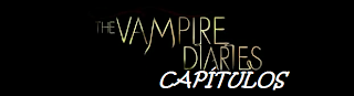 Lista de Capítulos The Vampire Diaries